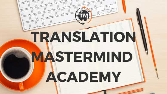 Translation Mastermind Academy