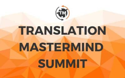 How to get the most out of the Translation Mastermind Summit 2020