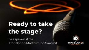 Call for Papers for the Translation Mastermind Summit