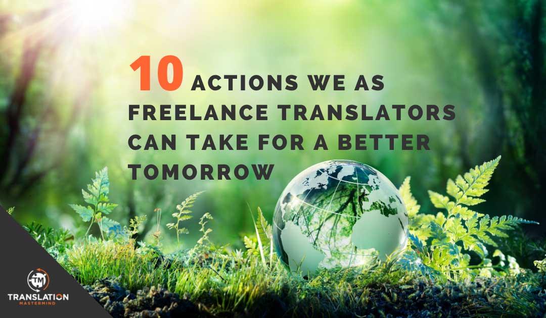 The Sustainable Freelance Translator